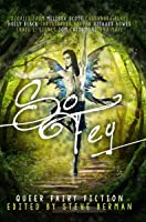 So Fey: Queer Fairy Fiction