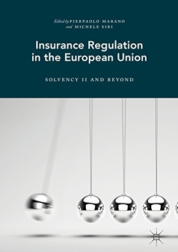 Insurance Regulation in the European Union Solvency II and Beyond