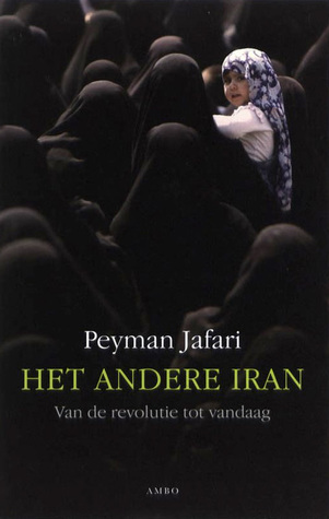 Het andere Iran: Van de revolutie tot vandaag