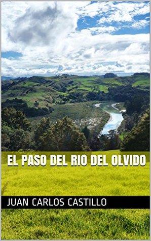 EL PASO DEL RIO DEL OLVIDO