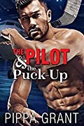 The Pilot & the Puck-Up (The Copper Valley Thrusters #1)