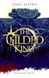 Book cover for The Gilded King (Sovereign #1)