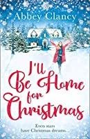 I'll Be Home For Christmas: Even stars have Christmas dreams...