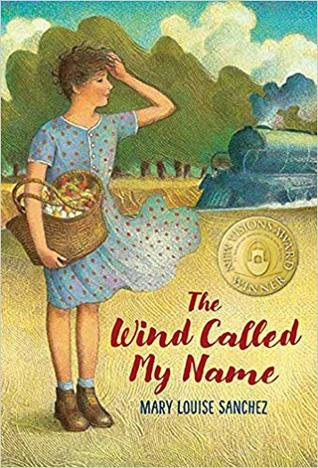The Wind Called My Name by Mary Louise Sanchez