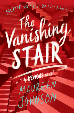 Image result for the vanishing stair by maureen johnson