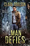 What Man Defies (The Frost Arcana #2)