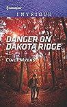 Danger on Dakota Ridge (Eagle Mountain Murder Mystery Book 4)