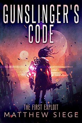 The First Exploit (Gunslinger's Code)