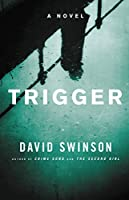 Trigger (A Frank Marr Novel)