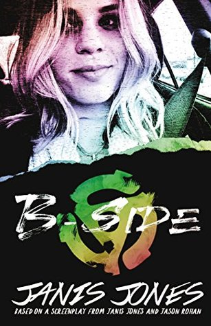 B-Side by Janis Jones