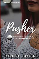 Pusher: Track Three: A Living Out Loud Novel