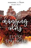 Changing Colors (Seasons of Love Book 4)