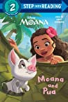 Moana and Pua (Disney Moana) (Step into Reading)