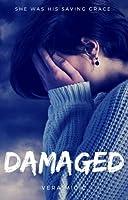 Damaged (Bullied #3)