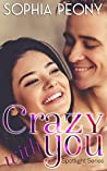 Crazy with You (Spotlight 2)