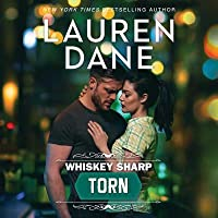 Torn: (whiskey Sharp)