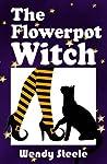 The Flowerpot Witch (A Wendy Woo Witch Lit Novel, #3)