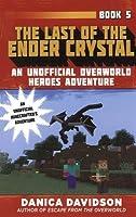 Last of the Ender Crystal