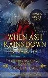 When Ash Rains Down (Kingdom Come, #1)