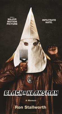 Black Klansman by Ron Stallworth