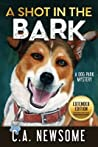 A Shot in the Bark: A Dog Park Mystery
