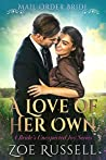 A Love of Her Own (A Bride's Unexpected Joy, #1)