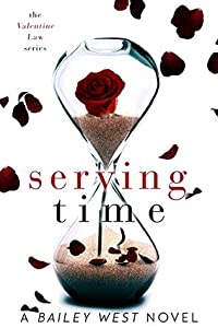 Serving Time (The Valentine Law #1)