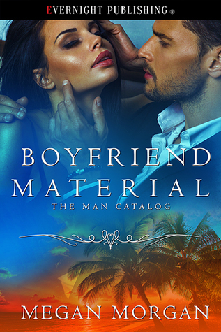 Boyfriend Material (The Man Catalog)