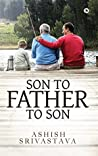 SON TO FATHER TO SON