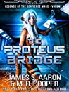 The Proteus Bridge (Legends of the Sentience Wars, #1)