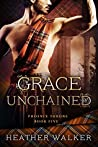 Grace Unchained (Phoenix Throne, #5)