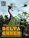 The Fall of Delta Green by Kenneth Hite
