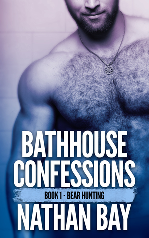 Bear Hunting (Bathhouse Confessions #1)