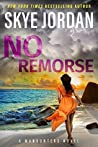 No Remorse, Manhunters Book 2
