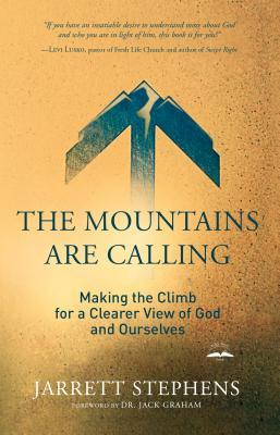 The Mountains Are Calling by Jarrett Stephens
