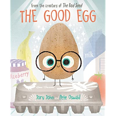 The Good Egg (The Bad Seed, #2) by Jory John