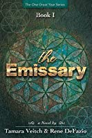 The Emissary (One Great Year, #1)
