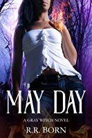 May Day (A Gray Witch Novel)