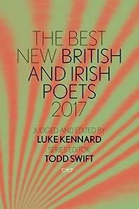 The Best New British and Irish Poets 2017