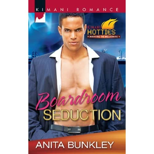 Boardroom Seduction (Mills & Boon Kimani) (Kimani Hotties, Book 13)