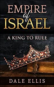 A King to Rule (Empire of Israel #1)