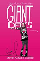 Giant Days, tom 4: Przepraszam, że cię zawiodłam (Giant Days, #4)
