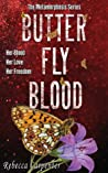 Butterfly Blood (Metamorphosis, #2)