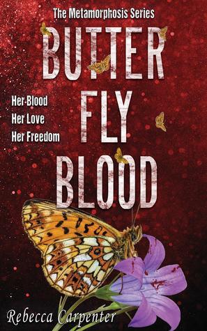 Butterfly Blood (Metamorphosis, #2)