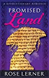 Promised Land: a Revolutionary Romance