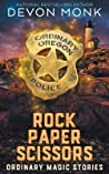 Rock Paper Scissors (Ordinary Magic, #4)