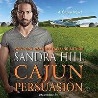 Cajun Persuasion: A Cajun Novel