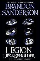 Lies of the Beholder (Legion, #3)