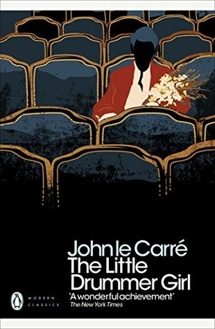 The Little Drummer Girl By John Le Carre