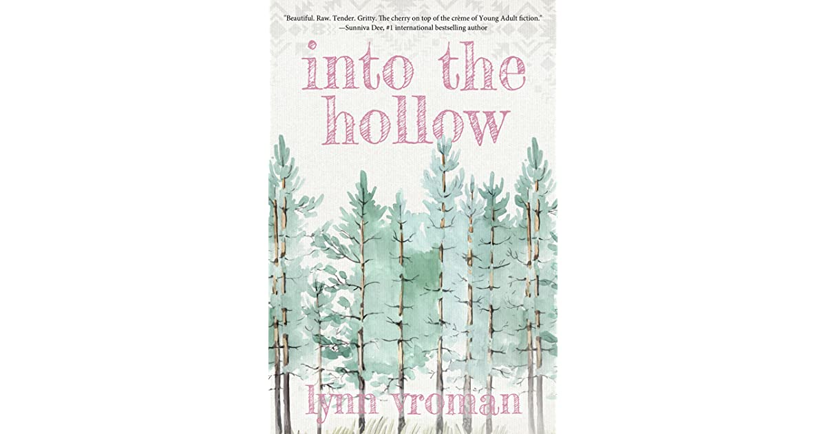 Into The Hollow By Lynn Vroman